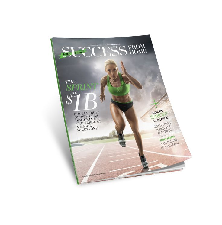 The 100th Issue of Success From Home Magazine Celebrates Isagenix | IsaFYI.com