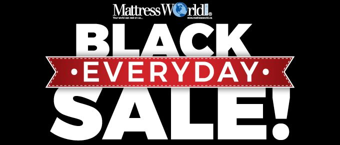 We don't believe in only 1 day of savings.  Save EVERYday of November at Mattress World