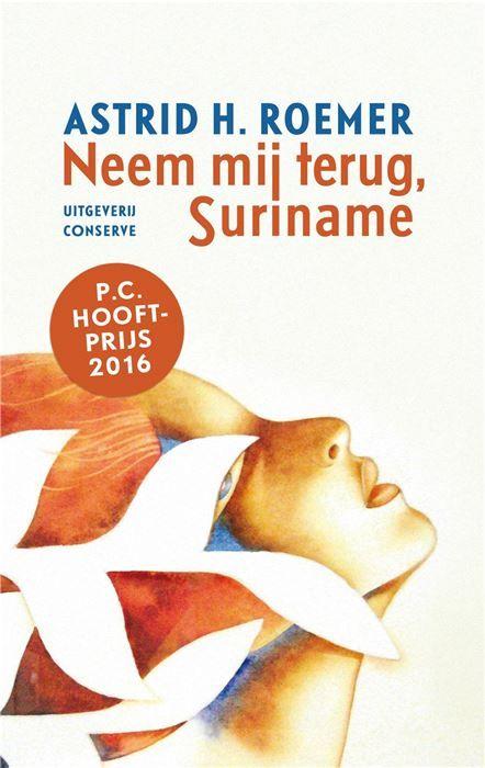 Neem mij terug Suriname  Veertig jaar geleden publiceerde Astrid H. Roemer in Paramaribo haar debuutroman Neem mij terug Suriname. In die tijd was het geworstel van veel Surinamers om zich een plek te verwerven in de Nederlandse samenleving en tegelijk trouw te blijven aan het Surinamerschap een actueel literair thema. Surinamers zijn tegenwoordig zo thuis in Nederland dat Roemers confronterende roman nu kan worden gelezen als een intrigerende klassieker (niet voor niets deel 7 in de…