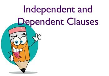 This 25 slide Power Point presentation on independent and dependent clauses includes an explanation of the two types of clauses and guided practice in identifying the types of clauses in isolation and within the context of a complex sentence.  This presentation can be used either to introduce the concept or as review.