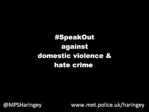 Det Supt Stephen Clayman of Haringey borough police, urges people to Speak Out about domestic abuse/violence and hate crime.