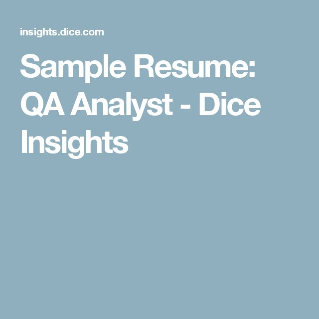 Sample Resume: QA Analyst - Dice Insights
