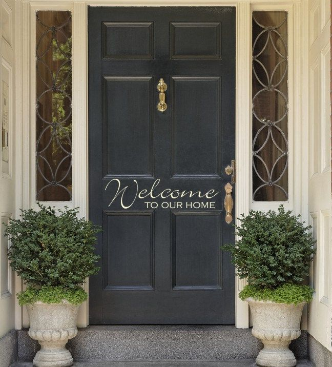 Vinyl Entrance Door Welcome To Our Home Decal