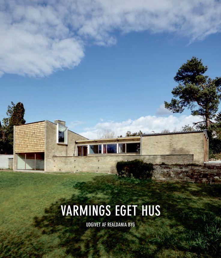 Varmings eget hus indgår i Realdania By & Bygs samling af fredede og bevaringsværdige ejendomme. Huset er tegnet af arkitektparret Koppel i et unikt samarbejde med bygherren, ingeniør Jørgen Varming og regnes for et ikonisk værk inden for nordisk boligbyggeri.
