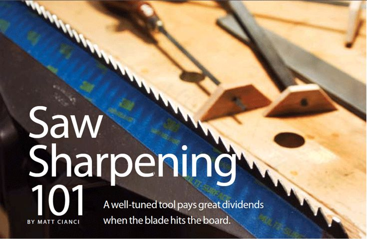 Are you tired of paying to gave your dull saws sharpened? Learn saw sharpening from Matt Cianci, and will never has to pay for saw sharpening again. #woodworking #sawsharpening