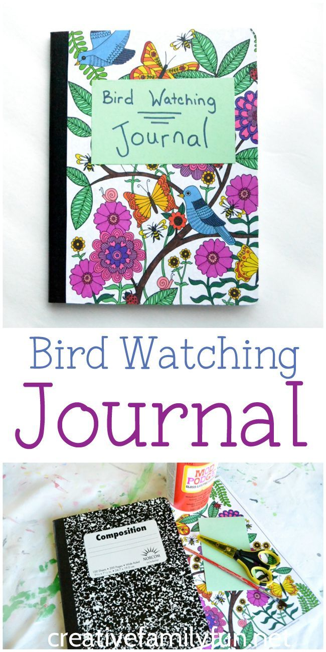 Make a personalized Bird Watching Journal to record all birds you find and the ones you wish to see.