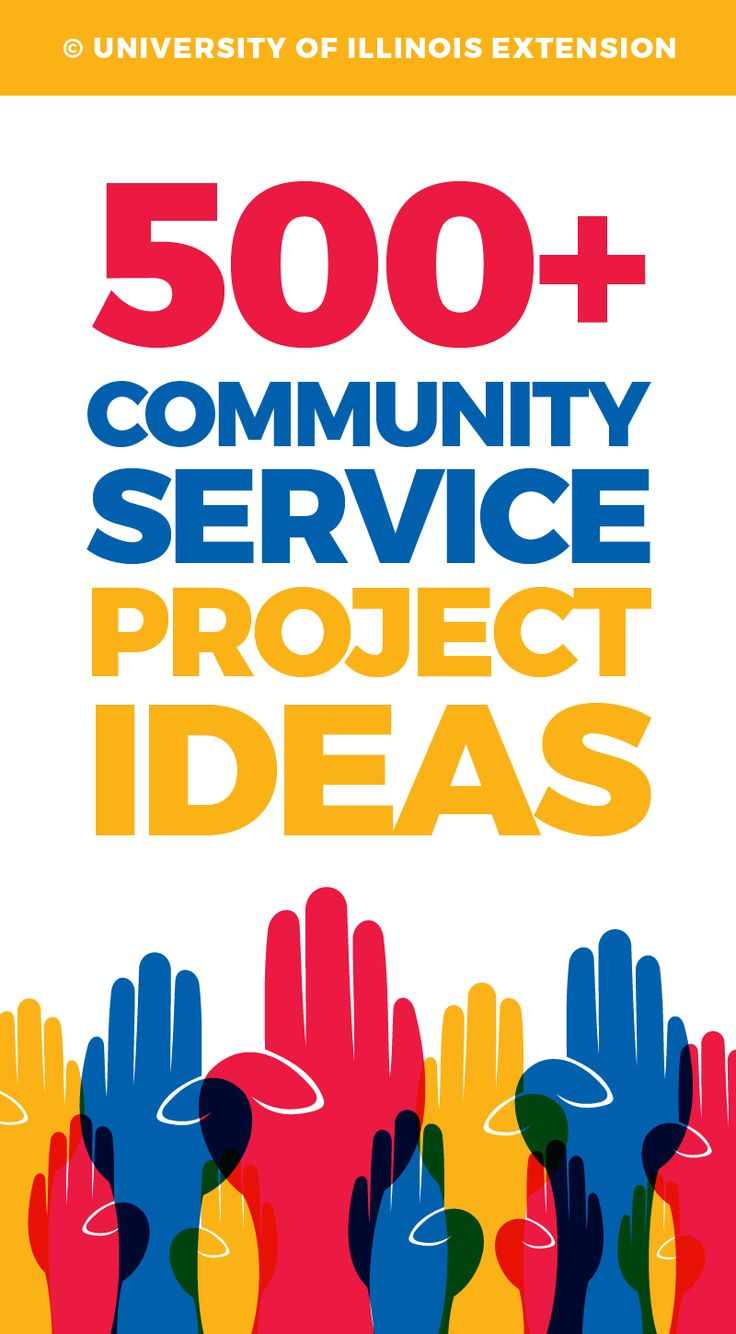 500+ Community Service Project Ideas (great list for school or 4-H projects)