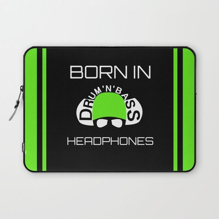 Born In Drum'n'Bass Headphones Laptop Sleeve