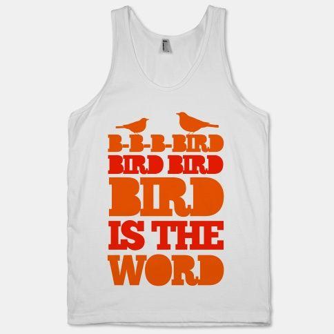 B-B-B-Bird Is The Word (tank)