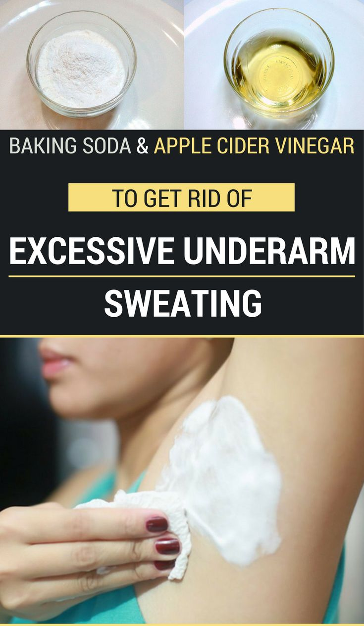 Baking Soda And Apple Cider Vinegar To Get Rid Of Excessive Underarm Sweating