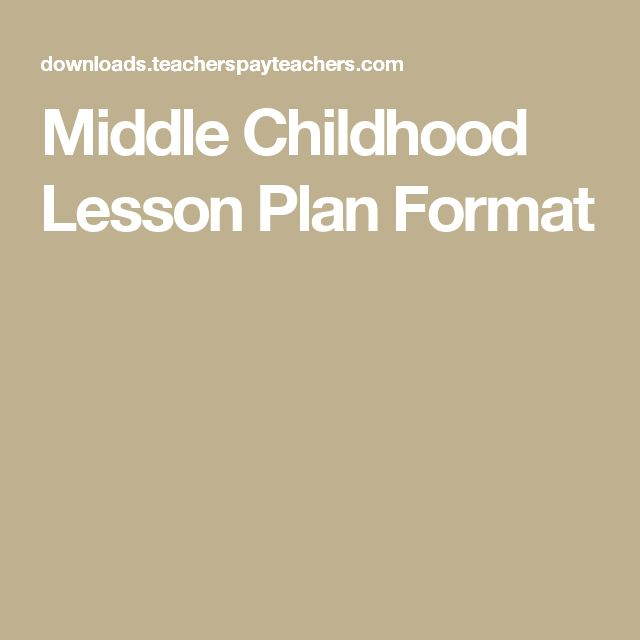 Middle Childhood Lesson Plan Format