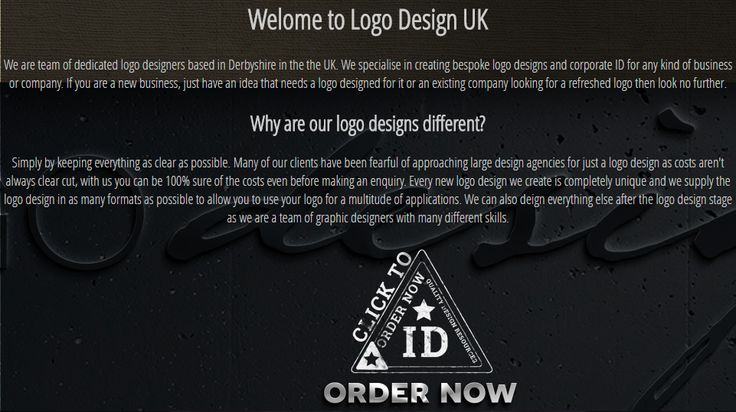 We are team of dedicated logo designers based in Derbyshire in the the UK. We specialise in creating bespoke logo designs and corporate ID for any kind of business or company. If you are a new business, just have an idea that needs a logo designed for it or an existing company looking for a refreshed logo then look no further - http://www.logo-design-uk.com/