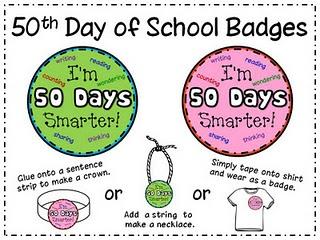 50th Day GoodiesGoodies, Schools Badges, Kindergarten 100Th, Teaching Ideas, Schools 100Th, Classroom Ideas, 50S, 50Th Day Of School, 50Th 100Th