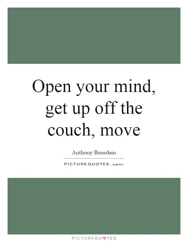 25 Thoughtful Quotes About Being Open Minded Open Minded Quotes Thoughts Quotes Opinion Quotes