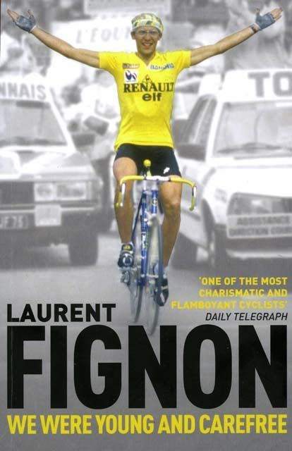 laurent fignon: we were young and carefree