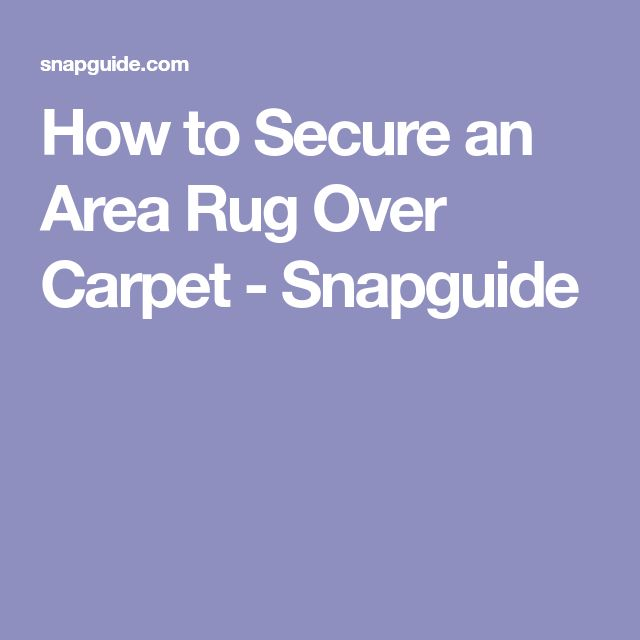 Throw Rugs Secure: Best 25+ Rug Over Carpet Ideas On Pinterest