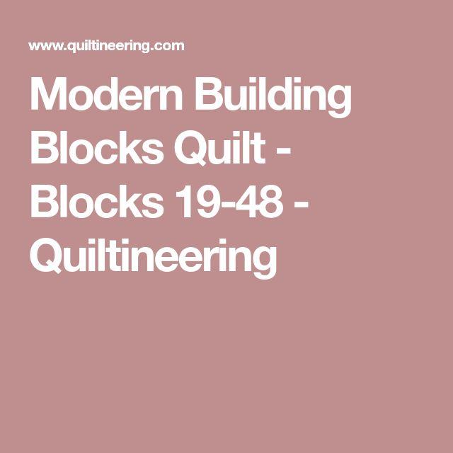 Modern Building Blocks Quilt - Blocks 19-48 - Quiltineering