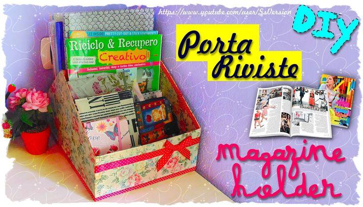 Tutorial: PortaRiviste | Riciclo Creativo | DIY Magazine Older | Collab....