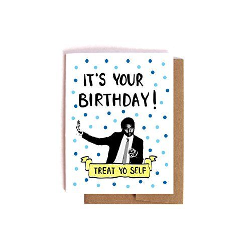 Blue Treat Yo Self Parks and Recreation Birthday Card