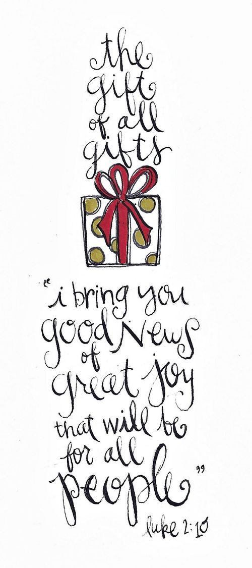 The Gift Of All Gifts: Holiday, Luke210, Idea, Greatest Gift, Gifts, Merry Christmas, Luke 2 10