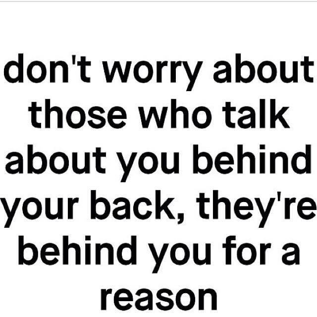 People who talk behind your back (quote)