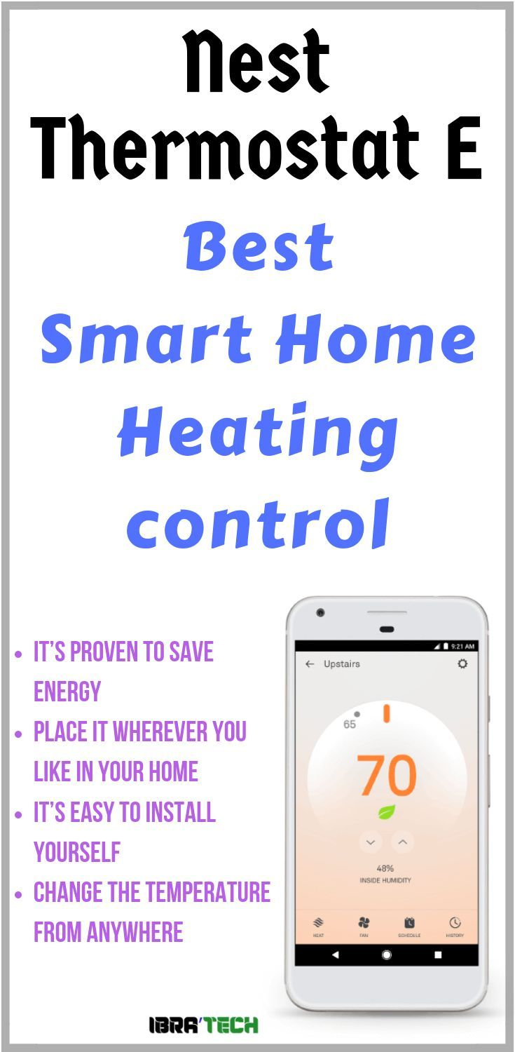 Nest Thermostat E Review Control From Your Phone Thermostat Nest Thermostat Smart Home