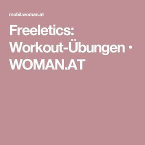 Freeletics: Workout-Übungen • WOMAN.AT
