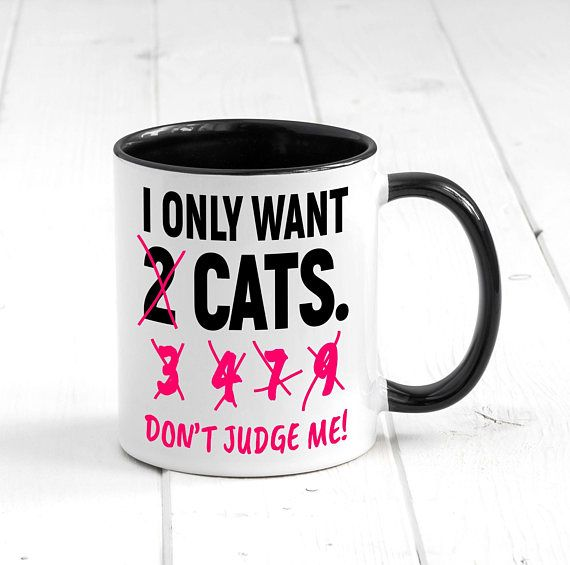 I only want cats don't judge me mug. Cat mug, cool mug, cute mug, funny mug, ceramic mug, coffee mug, tea mug, wine. #mugs #coffee #shopping #gifts #commissionlink
