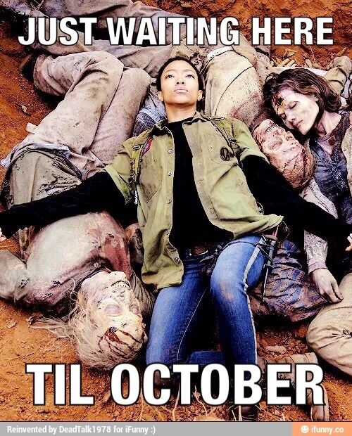 Waiting til October