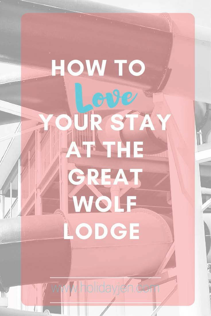 How to Love Your Stay at the Great Wolf Lodge. Great tips for your stay at GWL! How to save money and have a good time with your family! www.holidayjen.com