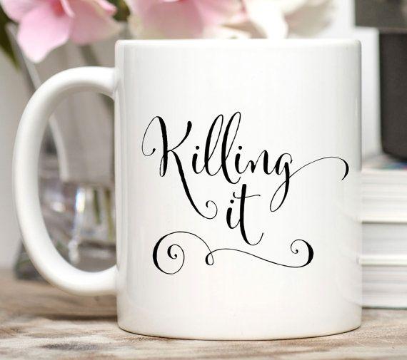 Killing it Mug / Entrepreneur Gift / New Job Gift / Motivational Mug / Inspirational Mug / 11 or 15 oz Mug / Free Gift Wrap on Request