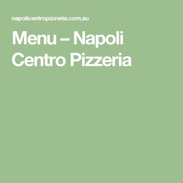 Menu – Napoli Centro Pizzeria
