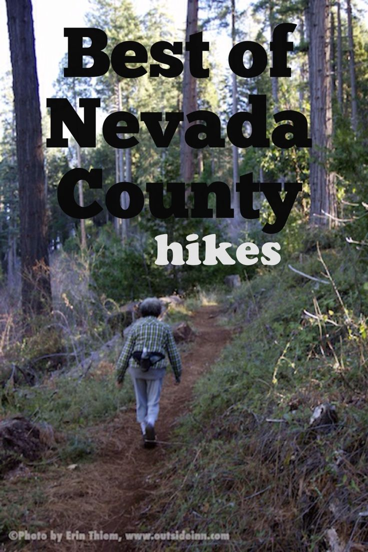 Best of Nevada County Hikes, still waiting for winter, why not stretch your legs on one of the many options in Nevada City or Grass Valley, http://outsideinn.com/blog/best-of-nevada-county-hikes.htm/