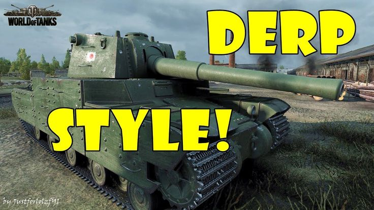 World of Tanks - Funny Moments | DERP STYLE!