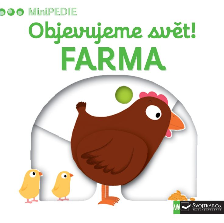 MiniPEDIE – Objevujeme svět! Objevovat svět na farmě s tímto leporelem pro nejmenší děti od jednoho roku je tak zábavné! Pevné stránky s pohyblivými prvky procvičí i jemnou motoriku. #leporelo #Montessori #kniha #minipedie #prodeti #knihy