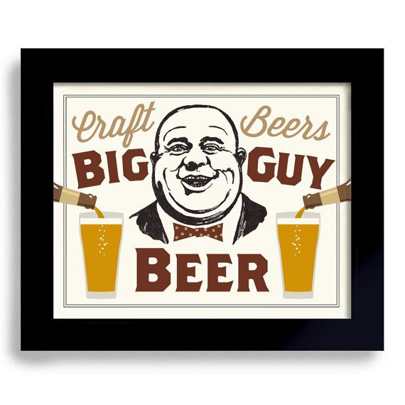 Beer Art Craft Beer Sign Big Guy Beer Gift College by DexMex