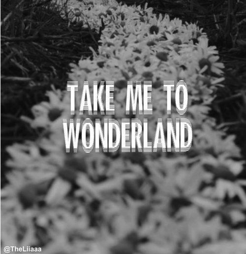 11 best images about Wonderland on Pinterest | Growing up ...