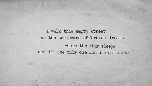 green day lyrics boulevard of broken dreams - Google Search