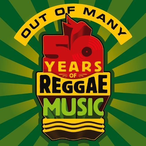 Out of Many: 50 Years of Reggae Music [CD]