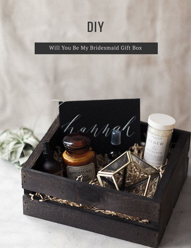 DIY Will You Be My Bridesmaid?Gift Box