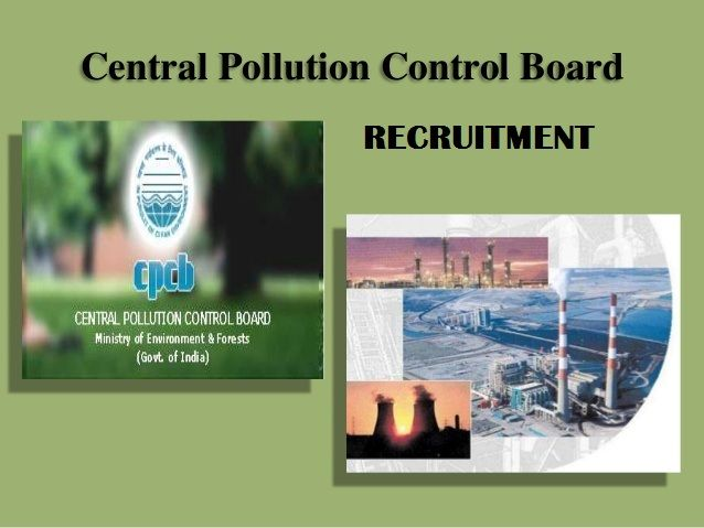 DEGREE Jobs-Central Pollution Control Board-recruitment-08 vacancies-Law Officer/Assistant/Various Vacancies-Pay Scale : Rs.15600-39100/-APPLY NOW-last date 22 January 2017  Job Details :  Post Name : Law Officer No. of Vacancy : 02 Posts Pay Scale : Rs.15600-39100/- Grade Pay : Rs.6600/- Post Name : Assistant No. of Vacancy : 04 Posts Pay Scale : Rs.9300-34800/- Grade Pay : Rs.4200/- Eligibility Criteria :  Educational Qualification :