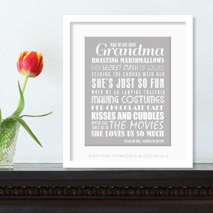 Share everything you love about Grandma in this personalised print. Choose your own colour. www.sayitwithwords.com.au/we-love-grandma-personalised-print-own-colours/ #grandma #nanna #mum #mothersday #giftformum #giftforgrandma #personalisedprint #grey