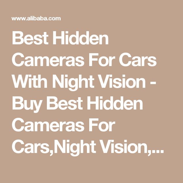 Best Hidden Cameras For Cars With Night Vision - Buy Best Hidden Cameras For Cars,Night Vision,Best Cameras For Cars Product on Alibaba.com