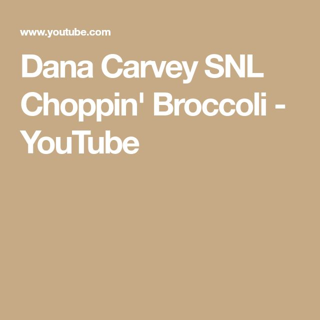 Dana Carvey SNL  Choppin' Broccoli - YouTube