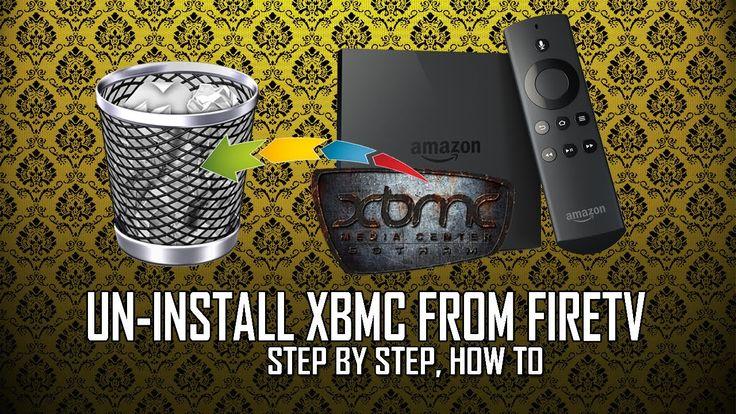 Uninstall XBMC from Amazon FireTV