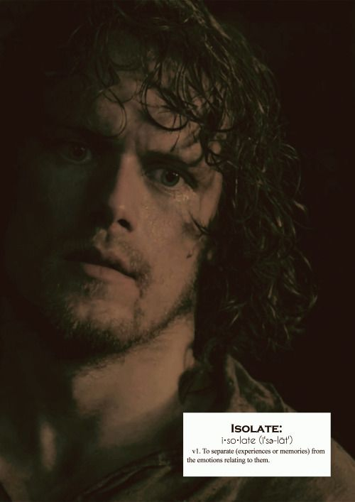 Outlander definitions.- Isolate. (x)
