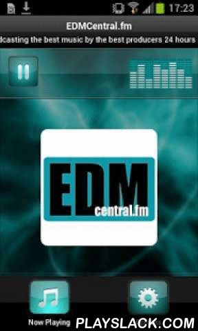 EDMCentral.fm  Android App - playslack.com , Plays EDMCentral.fm - UKPlaying the best trance music 24 hours a day by the best DJ's