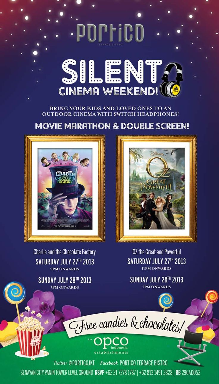 From July 27 - 28, 2013, Portico will be OPEN 24 HOURS!  Be a part of the movie marathon using our signature Switch Headphones, playing 2 of all-time favorite psychedelic movies!  Saturday, July 27, 2013 CHARLIE AND THE CHOCOLATE FACTORY Showing Time: 21.00  OZ THE GREAT AND POWERFUL Showing Time: 23.00  Sunday, July 28, 2013 Showing Together on Double Screen CHARLIE AND THE CHOCOLATE FACTORY OZ THE GREAT AND POWERFUL Showing Time: 19.00  FREE Candies & Chocolates for your kids and loved…