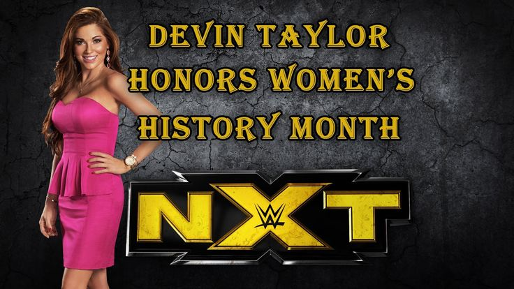 NXT backstage interviewer Devin Taylor celebrates Women's History Month