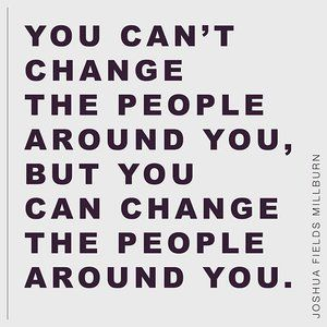 Sometimes when we start making a lot of changes in our lives, we find that we no longer fit in with the people around us, we no longer share the same values.  But beware of spending your energy convincing the people are you to change (they can only change themselves). You can't change the words and actions of those around you, but you can surround yourself with positive, motivated, and thoughtful friends. @joshuafieldsmillburn #change #positivity #mindfulness